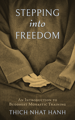 Stepping into Freedom: An Introduction to Buddhist Monastic Training Cover Image
