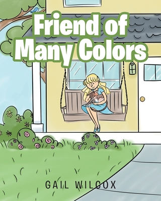 Friend of Many Colors Cover Image