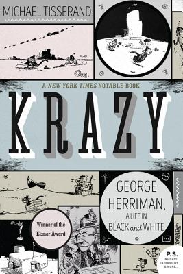 Krazy: George Herriman, a Life in Black and White Cover Image