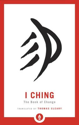 I Ching: The Book of Change (Shambhala Pocket Library #8) Cover Image