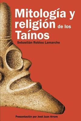 Mitología y Religión de los Taínos Cover Image