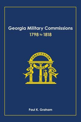 Georgia Military Commissions, 1798 to 1818 Cover Image