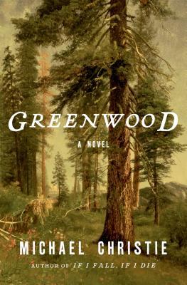 Greenwood: A Novel Cover Image