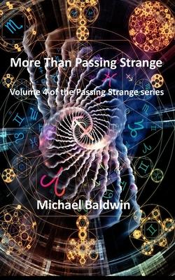 More Than Passing Strange: Volume 4 of the Passing Strange Series Cover Image