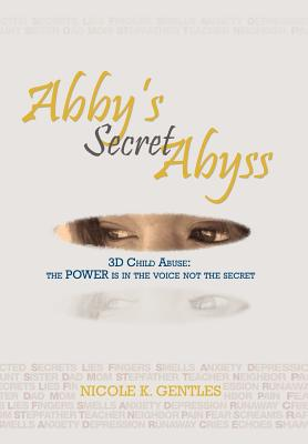 Abby's Secret Abyss: 3D Child Abuse Cover Image