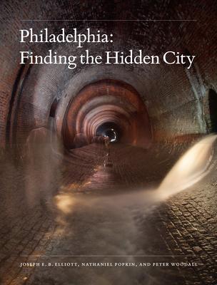 Philadelphia: Finding the Hidden City Cover Image