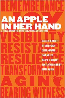 An Apple in Her Hand: A Collection from the Hudson Valley Women's Writing Group (Codhill Press) Cover Image