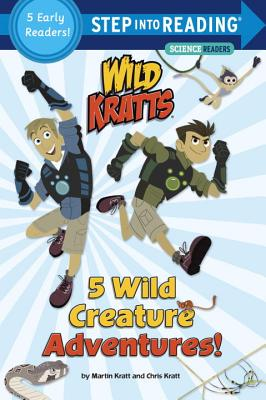 5 Wild Creature Adventures! (Wild Kratts) (Step into Reading) Cover Image