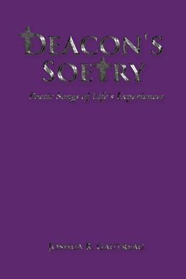 Deacon's Soetry: Poetic Songs of Life's Experiences Cover Image