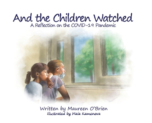 And the Children Watched: A Reflection on the COVID-19 Pandemic Cover Image