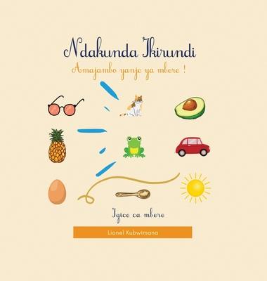 Ndakunda Ikirundi 01 - Amajambo yanje ya mbere ! Cover Image