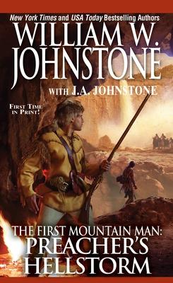 Preacher's Hellstorm (Preacher/First Mountain Man #23) Cover Image