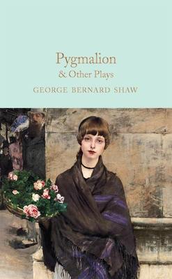Pygmalion & Other Plays Cover Image
