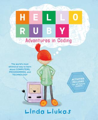 Hello Ruby: Adventures in Coding Cover Image