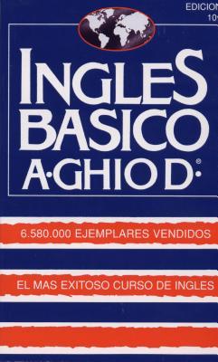 Ingles Basico-El Mas Exitoso Curso de Ingls: A. Ghiod Cover Image