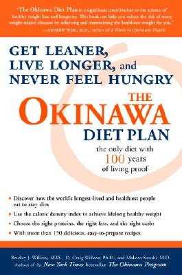 The Okinawa Diet Plan: Get Leaner, Live Longer, and Never Feel Hungry Cover Image