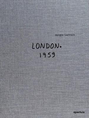 Sergio Larrain: London Cover Image