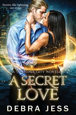 A Secret Love: Superhero Romance