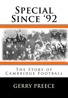 Special Since '92: The Story of Cambridge Football Cover Image