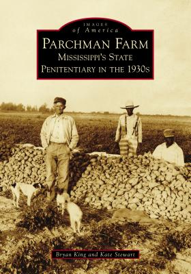 Parchman Farm: Mississippi's State Penitentiary in the 1930s Cover Image