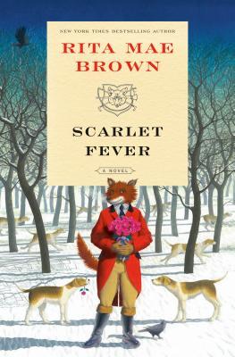Scarlet Fever: A Novel (