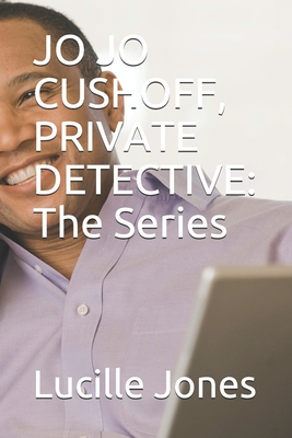 Jo Jo Cushoff, Private Detective: The Series Cover Image