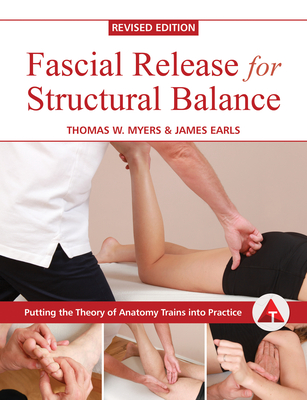 Fascial Release for Structural Balance, Revised Edition Cover Image