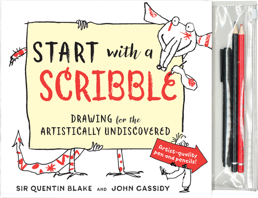 Start with a Scribble: Quentin Blake's how-to-draw book for kids and adults Cover Image