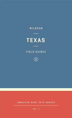 Wildsam Field Guides: Texas Cover Image