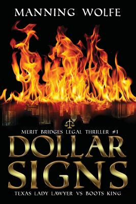 Dollar Signs: A Merit Bridges Legal Thriller (Texas Lawyer Novel #1) Cover Image