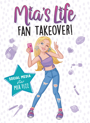 Mia's Life: Fan Takeover! Cover Image