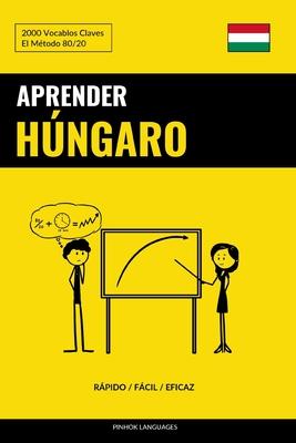 Aprender Húngaro - Rápido / Fácil / Eficaz: 2000 Vocablos Claves Cover Image