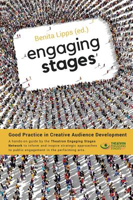 Engaging Stages: Good Practice in Creative Audience Development Cover Image