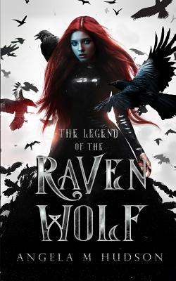 The Legend of the Raven Wolf Cover Image