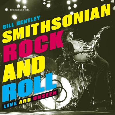 Smithsonian Rock and Roll: Live and Unseen Cover Image