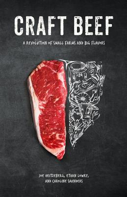 Craft Beef: A Revolution of Small Farms and Big Flavors Cover Image