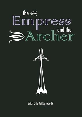 The Empress and the Archer (Book 1) Cover Image