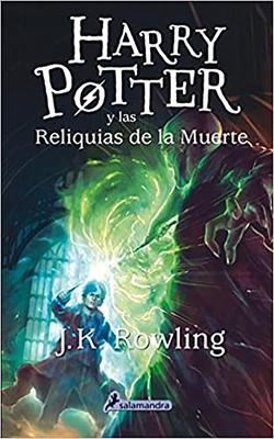 Harry Potter Y Las Reliquias de la Muerte / Harry Potter and the Deathly Hallows Cover Image