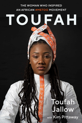 Toufah: The Woman Who Inspired an African #MeToo Movement (Eyewitness Memoirs) Cover Image