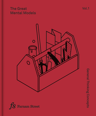 The Great Mental Models Volume 1: General Thinking Concepts Cover Image