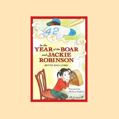 In the Year of the Boar and Jackie Robinson Cover Image