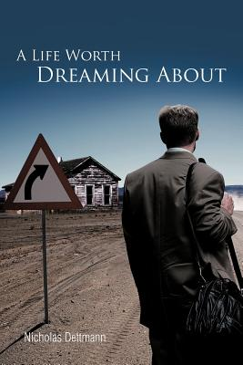 A Life Worth Dreaming about Cover Image