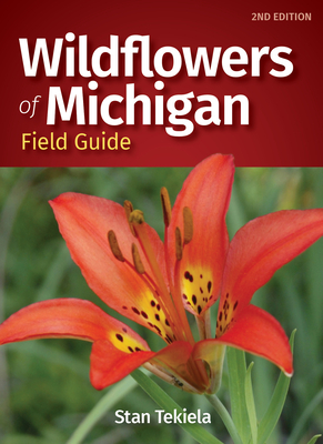 Wildflowers of Michigan Field Guide (Wildflower Identification Guides) Cover Image