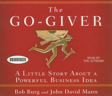 The Go-Giver: A Little Story about a Powerful Business Idea Cover Image