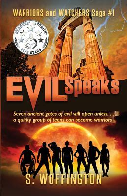 Evil Speaks (Warriors and Watchers Saga #1) Cover Image