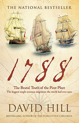 1788: The Brutal Truth of the First Fleet Cover Image