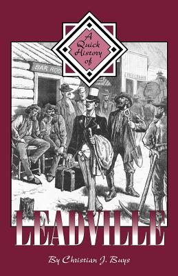 A Quick History of Leadville Cover Image