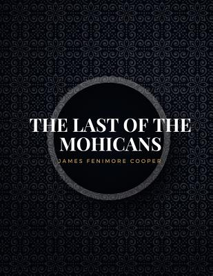 The Last of the Mohicans: Freedomread Classic Book Cover Image