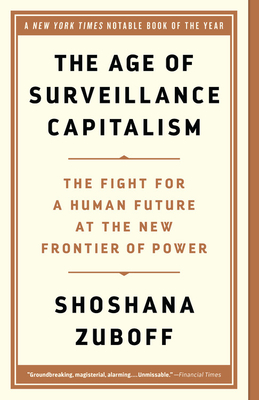 Cover for The Age of Surveillance Capitalism