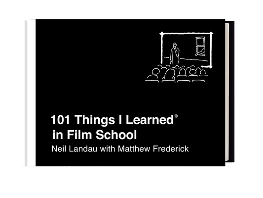 101 Things I Learned® in Film School Cover Image